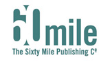 60 Mile Publishing Company