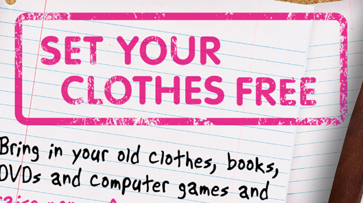 Clothes Aid - Set Your Clothes Free Campaign
